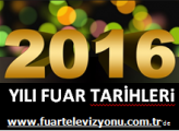 2017 Yılı Fuar Takvimi Yazıyı Tıkla Fuarları Gör